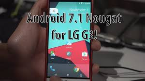 rom android android 7 1 nougat for lg g3 crdroid rom lgg3root