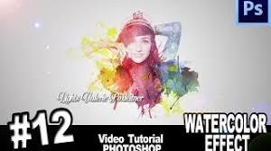 cara membuat watercolor abstrak dengan photoshop photoshop membuat efek lukisan water color efect tutorial