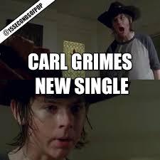 Rick Carl Memes - carl grimes new song called carl poppa 15secondsofpop
