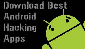 android hack apps top 11 android apps for hacking with cell phone manish hacks