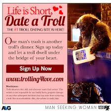 Seeking Troll Seeking Humans Are Boring Date A Troll
