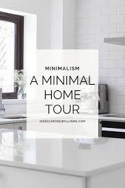 a minimal interior home tour jessica rose williams