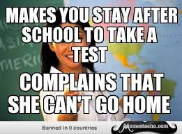 Unhelpful Highschool Teacher Memes - unhelpful teacher meme exam teacher best of the funny meme