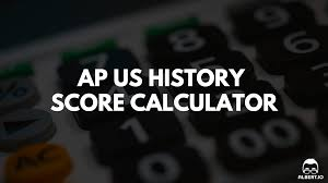 ap us history score calculator for 2017 albert io
