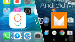 what android version do i android m marshmallow vs ios 9 which cutting edge os will come
