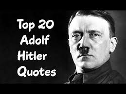 Seeking Adolf Top 20 Adolf Quotes Author Of Mein Kf