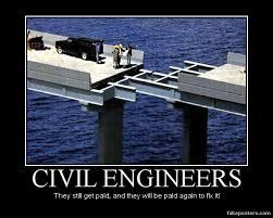 Civil Engineering Memes - civil engineers demotivational poster fakeposters com