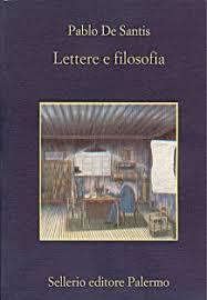 lettere e filosofia ct lettere e filosofia di pablo de santis sellerio