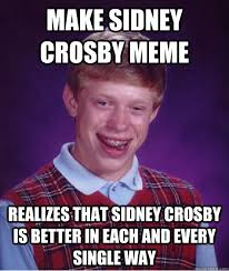 Sidney Crosby Memes - make sidney crosby meme realizes that sidney crosby is better in
