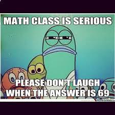 Meme Jokes Humor - mathjoke haha joke humor meme math mathmeme class answer serious