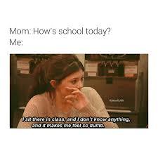 School Today Meme - me every day pinterest itsalexisgarcia kylie jenner school