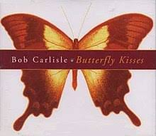 butterfly kisses song