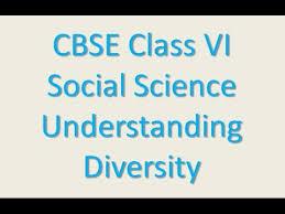 understanding diversity cbse class vi social science youtube