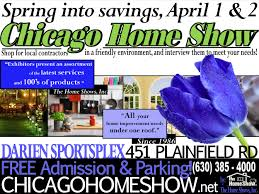 chicago home shows helping homeowners since 1986 call us 630
