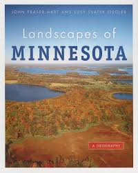 A And S Landscaping by Landscapes Of Minnesota A Geography John Fraser Hart Susy