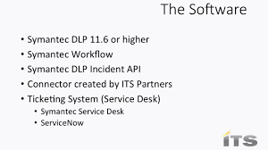 partners is service desk learn how to handle symantec dlp incidents with your ticketing