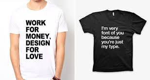 tshirt designer 45 cool t shirts for designers and creatives