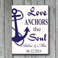 Quot Love Anchors The Soul - love anchors the soul nautical anchor sign personalized wedding