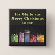 ok to say merry buttons pins custom button pins zazzle