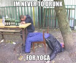 Drunk Yoga Meme - drunk russian imgflip