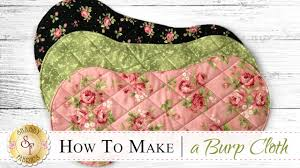 how to make a flannel burp cloth with jennifer bosworth of