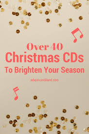 christmas cds 40 christmas cds to brighten the season a day in candiland