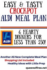 List Of Easy Dinner Ideas 50 Crockpot Aldi Meal Plan Queen Of Free
