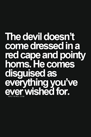 best 25 devil quotes ideas on pinterest bad quotes sassy
