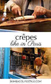 cuisine cepes culinary postcard crêpes like in skimbaco lifestyle