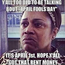 Funny April Fools Memes - some april memes for fools gallery ebaum s world