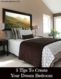 make your dream bedroom 5 tips to create your dream bedroom jpg