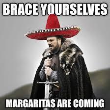 Meme Brace Yourself - 6 funny cinco de mayo memes to join the celebration investorplace