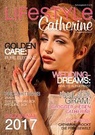 ausgabe 02 17 lifestyle magazin by catherine nail collection issuu
