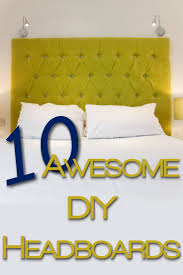 Homemade Headboard Ideas by 149 Best Headboards Images On Pinterest Bedroom Ideas Headboard