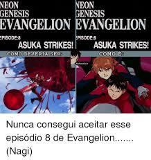 Evangelion Meme - neon neon genesis genesis evangelion evangelion episode8 episode 8