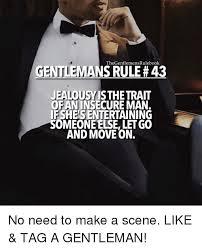 Gentleman Meme - thegentlemensrulebook gentlemans rule 43 jealousyisthe trait of