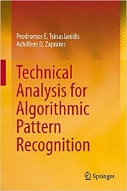 technical analysis pattern recognition technical analysis for algorithmic pattern recognition prodromos e
