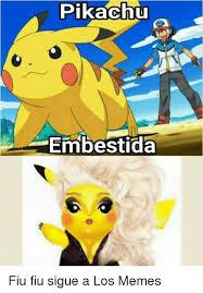Pikachu Memes - pikachu o lembestida fiu fiu sigue a los memes pikachu meme on me me