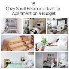 Apartment Design Ideas On A Budget by 16 Cozy Small Bedroom Ideas For Apartment On A Budget Homedecort
