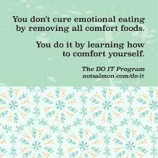 Comfort Quote Stop Emotional Eating 17 Diet Motivation Quotes