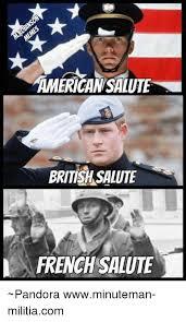 Meme French - american salute british salute french salute pandora wwwminuteman