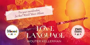 love language u0027 wouter kellerman u0027s grammy nominated world music