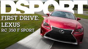 lexus track cars track tested lexus rc 350 f sport dsport first drive youtube