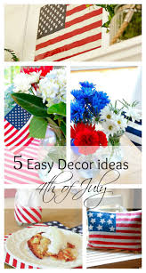 4th of july home decor 5 easy decor ideas to help celebrate the 4th of july duke manor farm