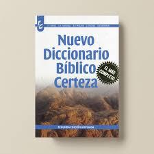nuevo diccionario bíblico certeza punto cristiano