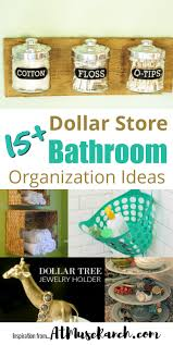 bathroom organization ideas dollar store bathroom organization ideas at muse ranch