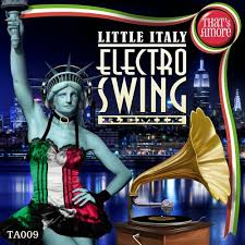 electro swing italia italy electro swing remix by that s free