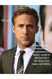 Happy Birthday Ryan Gosling Meme - ryan gosling birthday best hey girl feminist