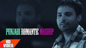 punjabi romantic mashup dj world romantic song collection