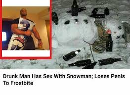Drunk Sex Meme - drunk man has sex with snowman eurokeks meme stock exchange